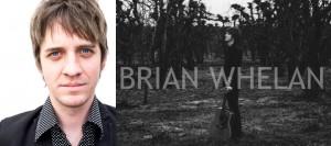 New Release: Brian Whelan – Sugarland