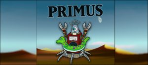 Coming Up: Primus w/ Special Guests Clutch